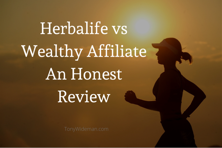 Herbalife vs Wealthy Affiliate An Honest Review