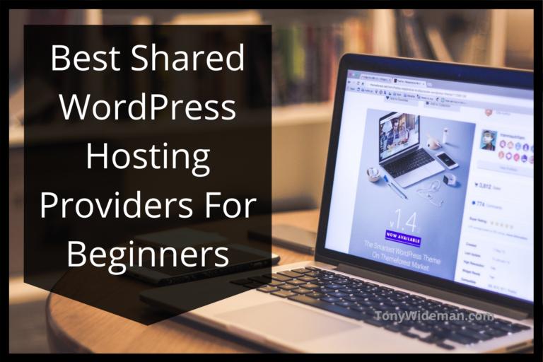 Best Shared WordPress Hosting Providers For Beginners